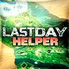 Last Day Helper