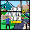 Guide for Dude Theft Auto: Open World Simulat 2018