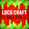 Скачать Loco Craft: Crafting and Survival 2019 на андроид бесплатно