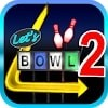 Скачать Let's Bowl 2: Bowling Free на андроид бесплатно